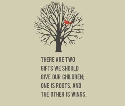 Gifting our children with roots AND wings
